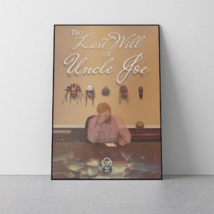 Last Will of Uncle Joe Poster