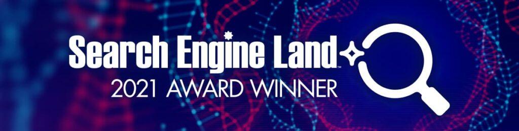 Search Engine Land 2021 Award Winner